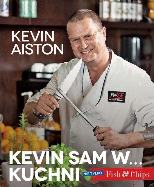 Kevin sam w kuchni. Nie tylko Fish & Chips - Ebook (Książka na Kindle) do pobrania w formacie MOBI