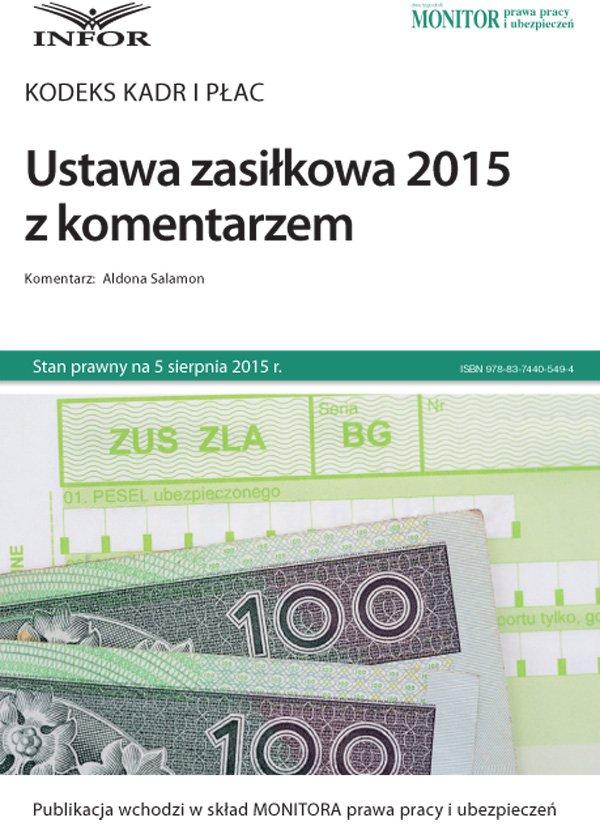 Ustawa zasiłkowa 2015 z komentarzem - Ebook (Książka PDF) do pobrania w formacie PDF