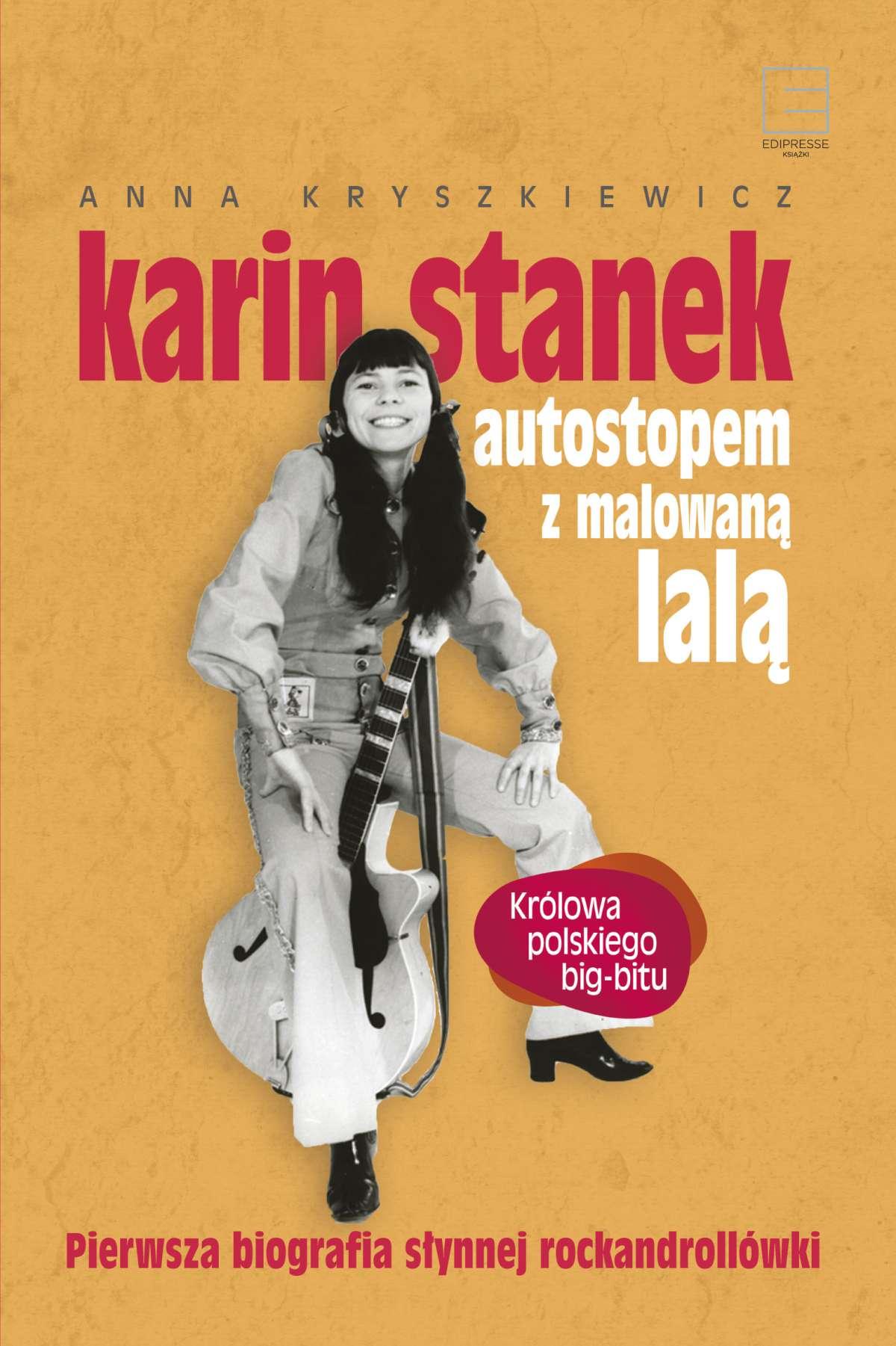 Karin Stanek. Autostopem z malowaną lalą - Ebook (Książka EPUB) do pobrania w formacie EPUB