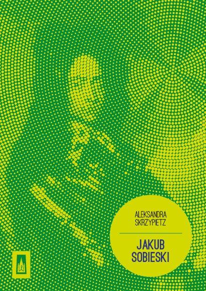Jakub Sobieski - Ebook (Książka EPUB) do pobrania w formacie EPUB