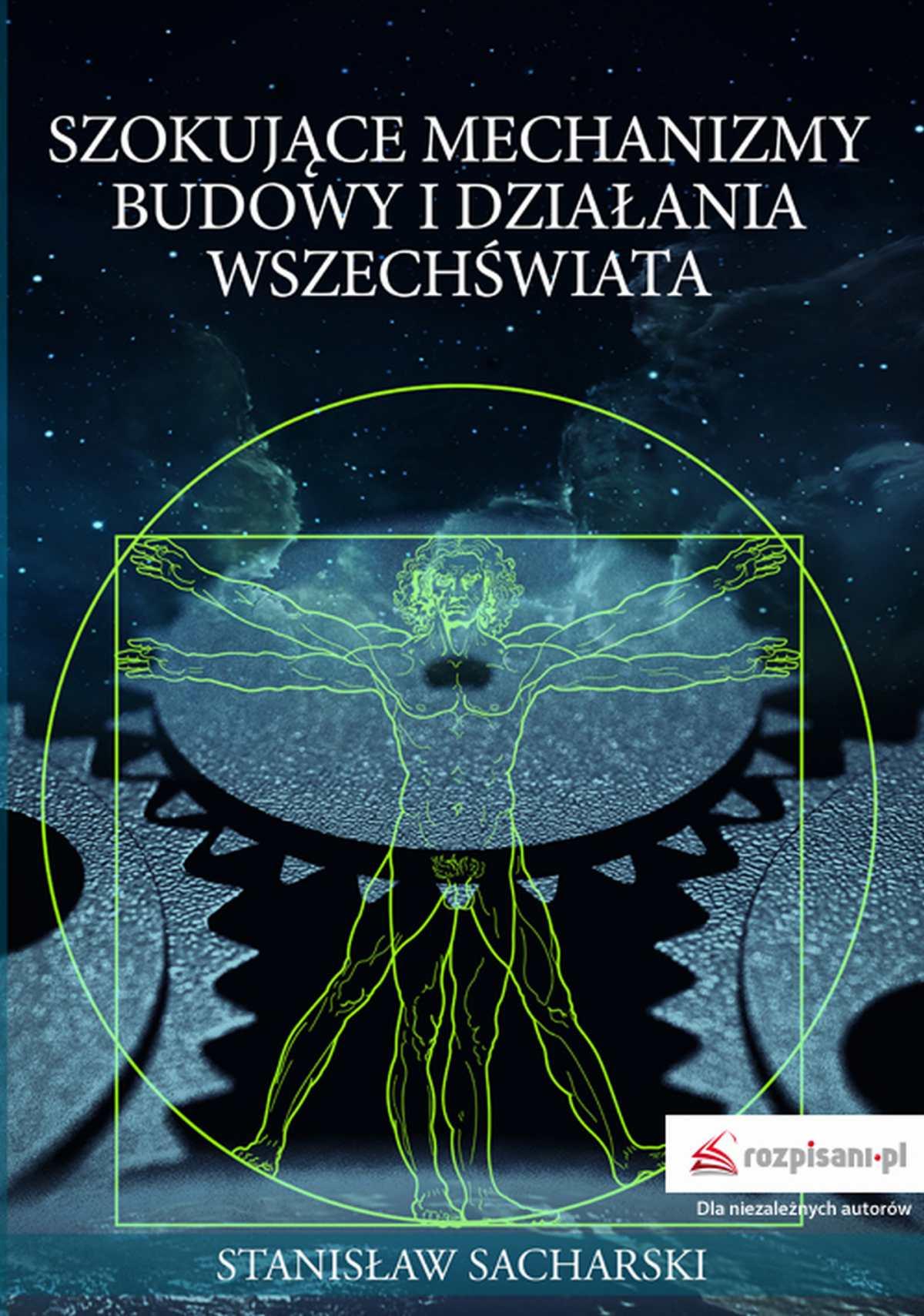 Szokujące mechanizmy budowy i działania Wszechświata - Ebook (Książka EPUB) do pobrania w formacie EPUB