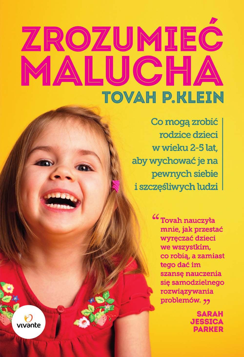 Zrozumieć malucha. Co mogą zrobić rodzice dla dzieci w wieku 2-5 lat, aby wychować je na pewnych siebie i szczęśliwych ludzi - Ebook (Książka EPUB) do pobrania w formacie EPUB