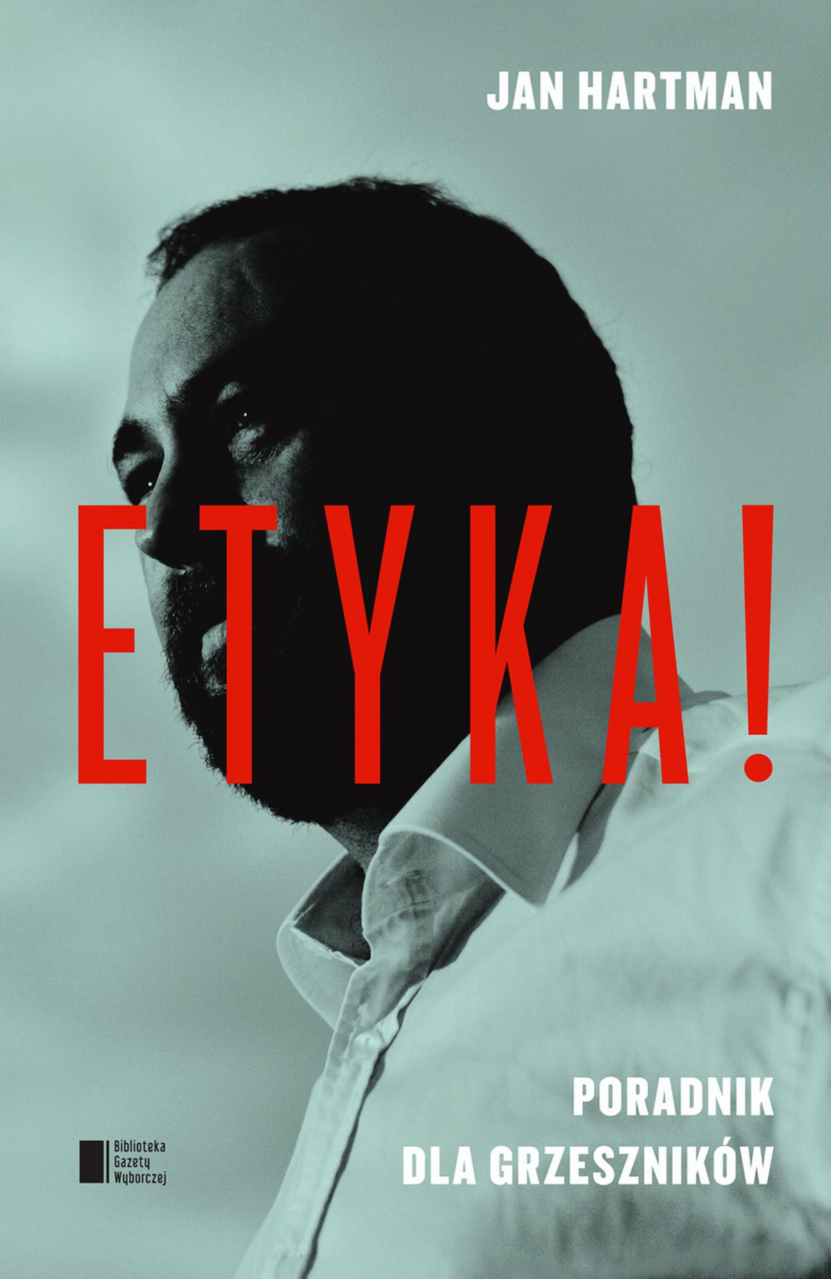 Etyka! Poradnik dla grzeszników - Ebook (Książka EPUB) do pobrania w formacie EPUB