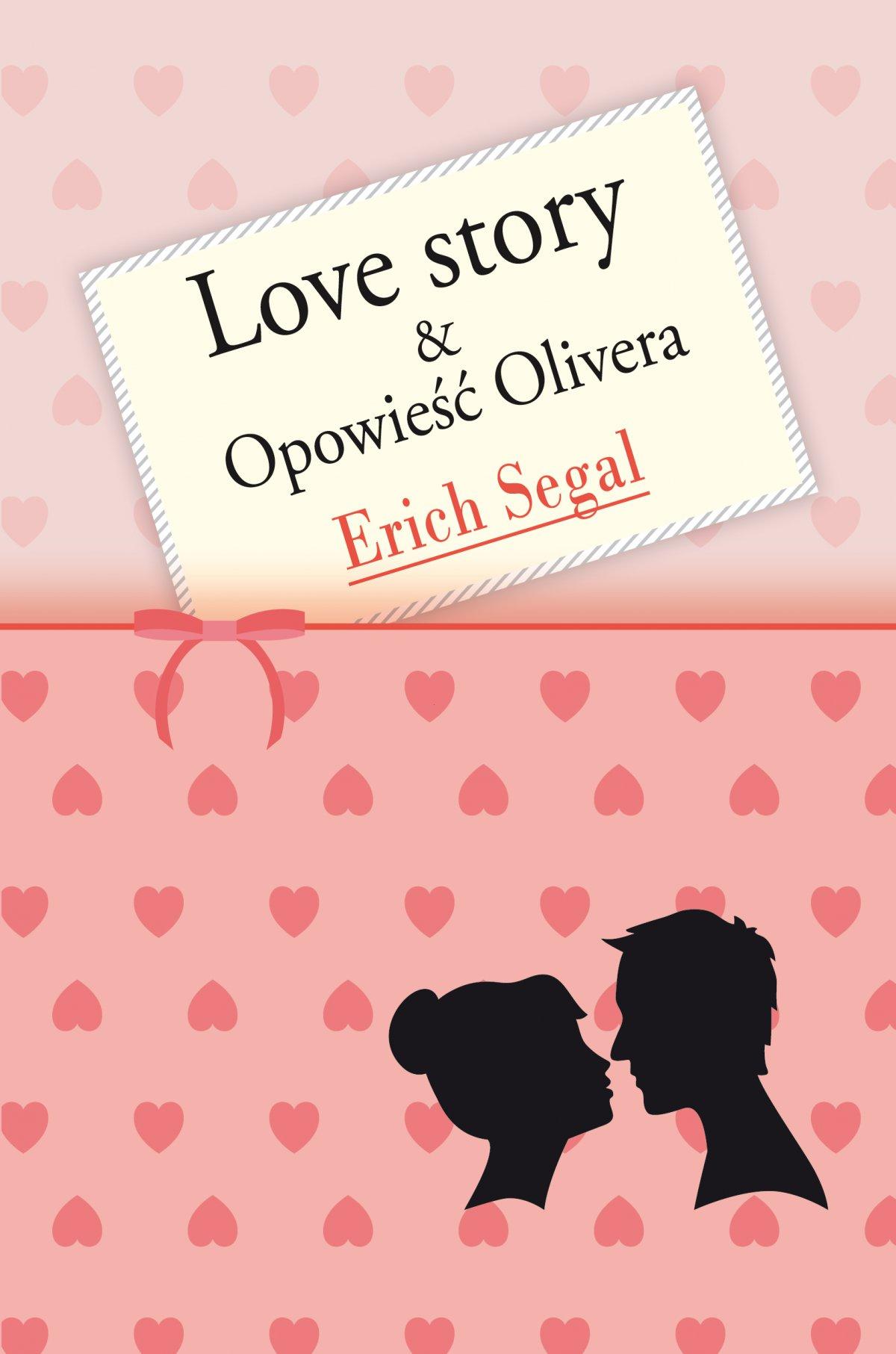 Love story & Opowieść Olivera - Ebook (Książka EPUB) do pobrania w formacie EPUB