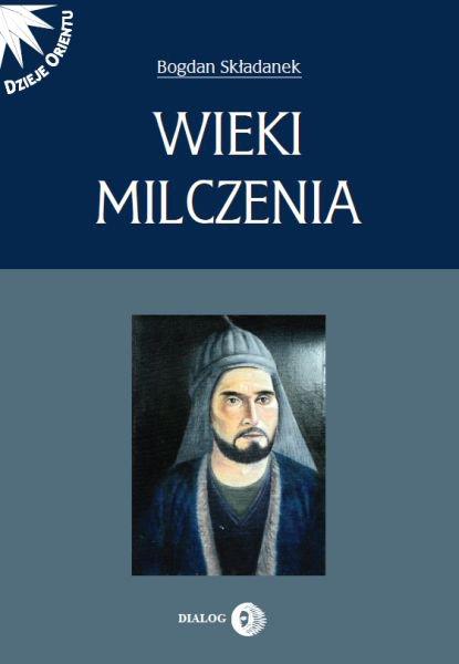 Wieki milczenia. Wczesne średniowiecze Persji - Ebook (Książka na Kindle) do pobrania w formacie MOBI