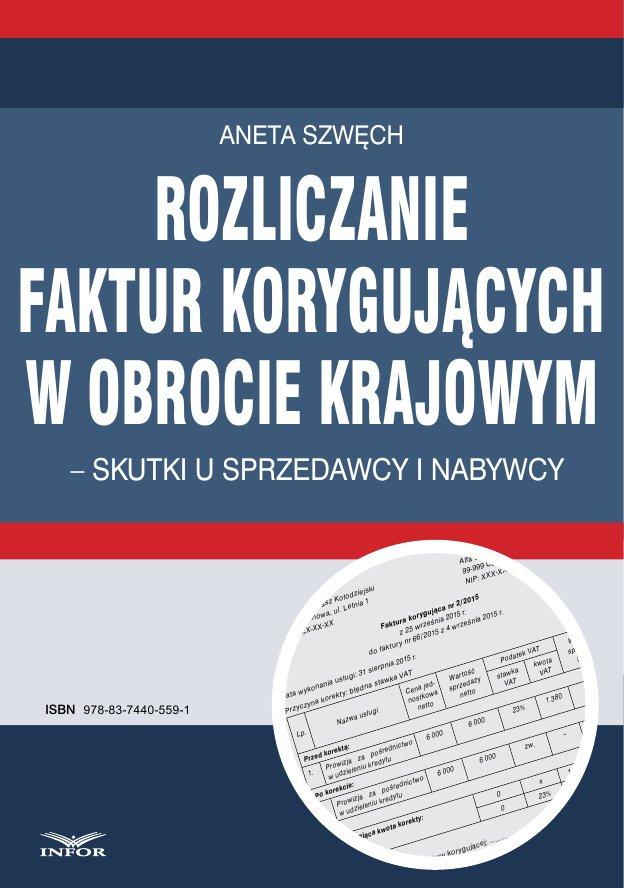 Rozliczanie faktur korygujących w obrocie krajowym - skutki u sprzedawcy i nabywcy - Ebook (Książka PDF) do pobrania w formacie PDF