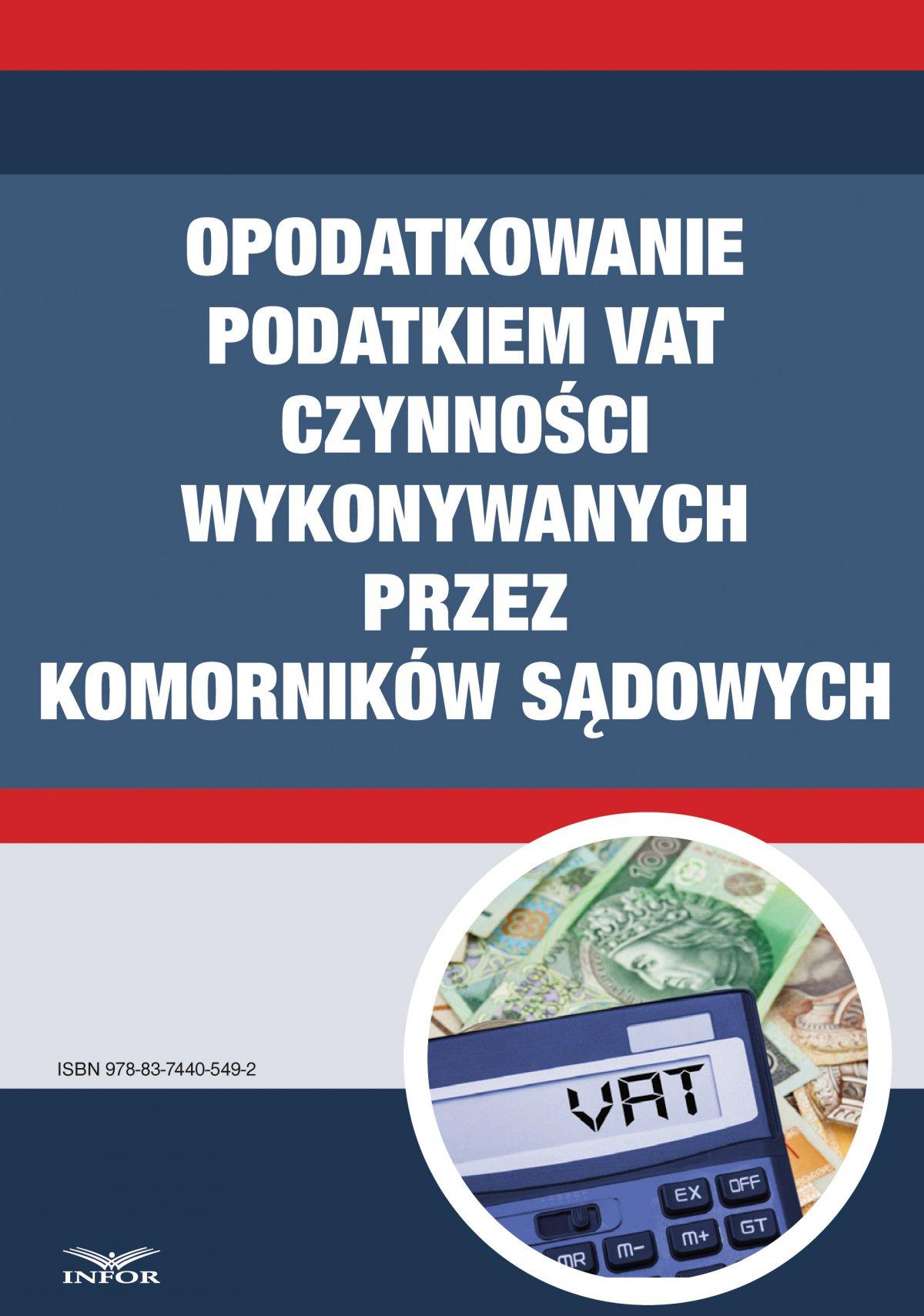 Opodatkowanie podatkiem VAT czynności wykonywanych przez komorników sądowych - Ebook (Książka PDF) do pobrania w formacie PDF