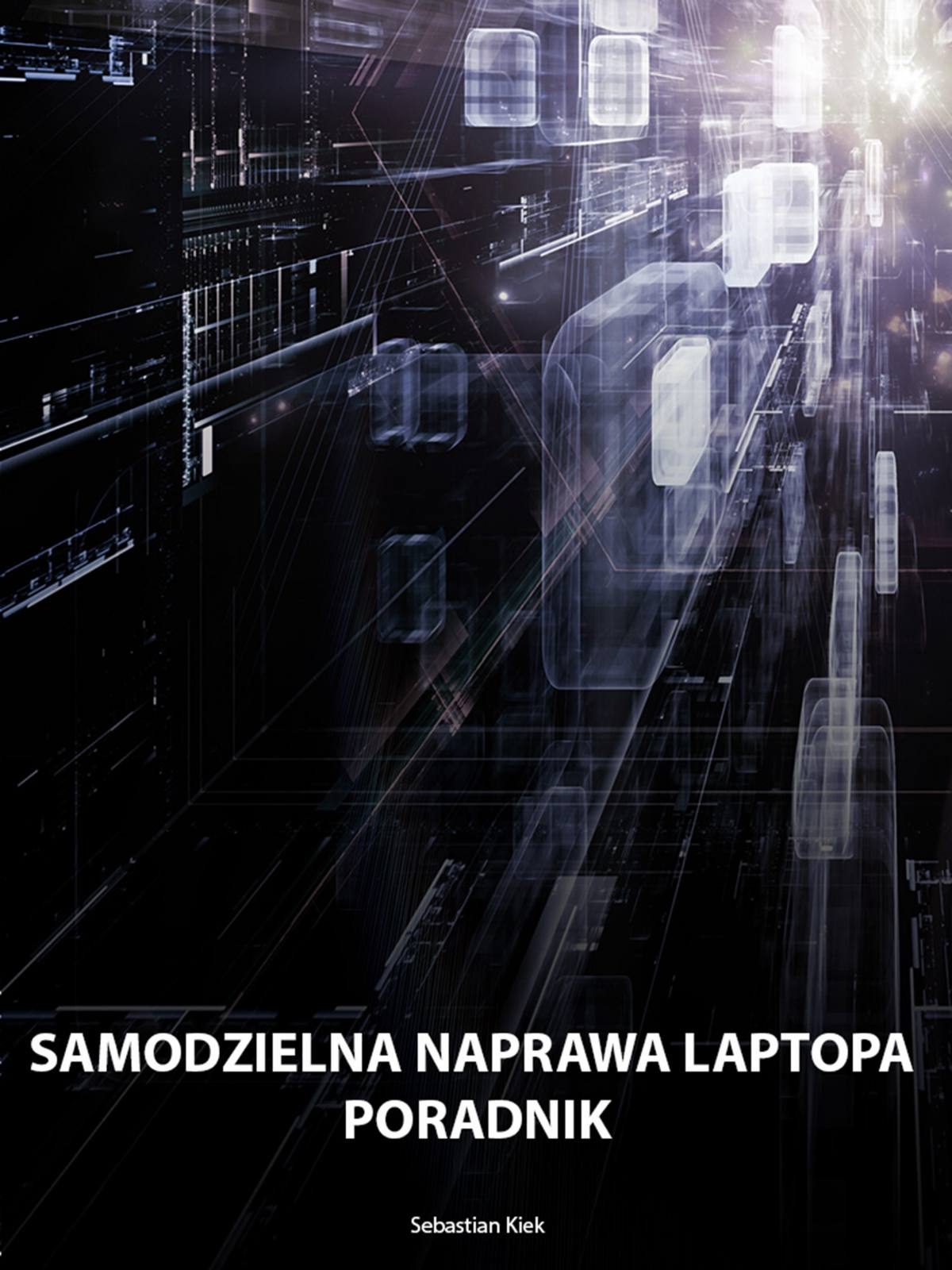 Samodzielna naprawa laptopa - Ebook (Książka PDF) do pobrania w formacie PDF