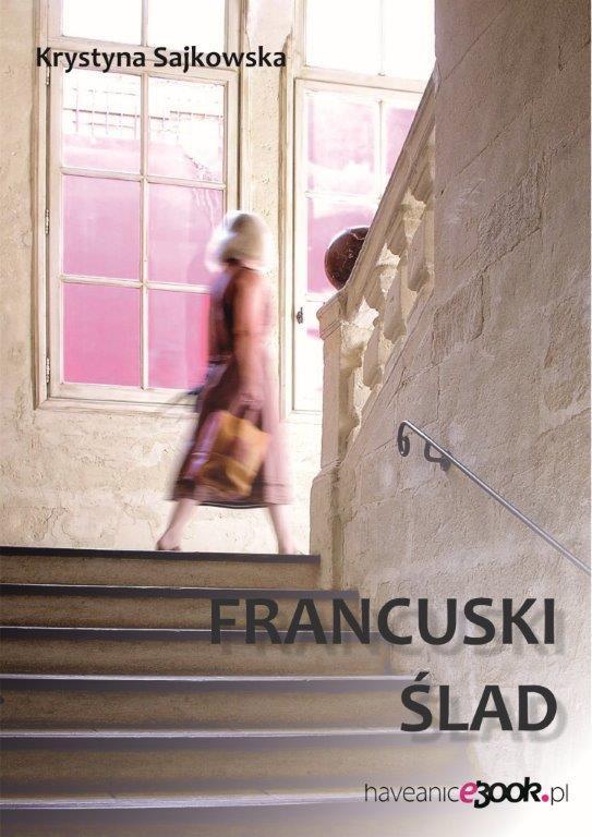 Francuski ślad - Ebook (Książka EPUB) do pobrania w formacie EPUB
