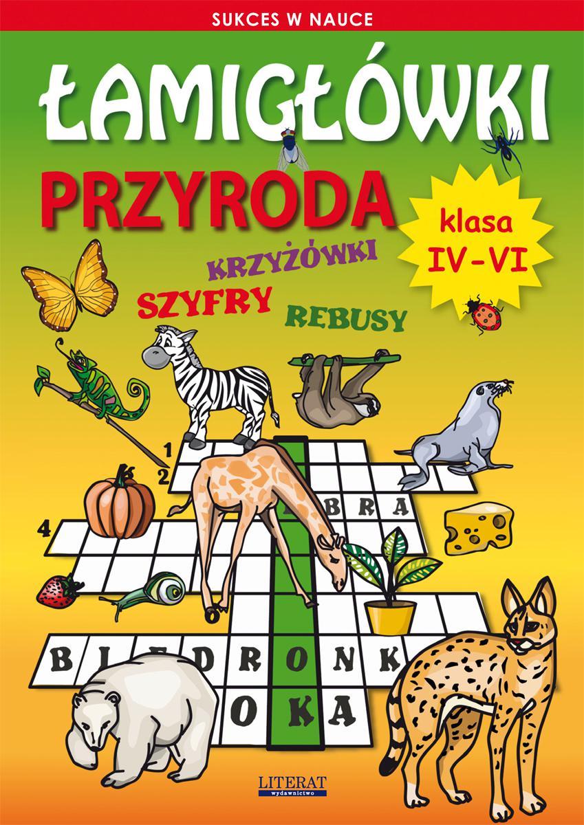 Łamigłówki. Przyroda. Klasa IV-VI - Ebook (Książka PDF) do pobrania w formacie PDF