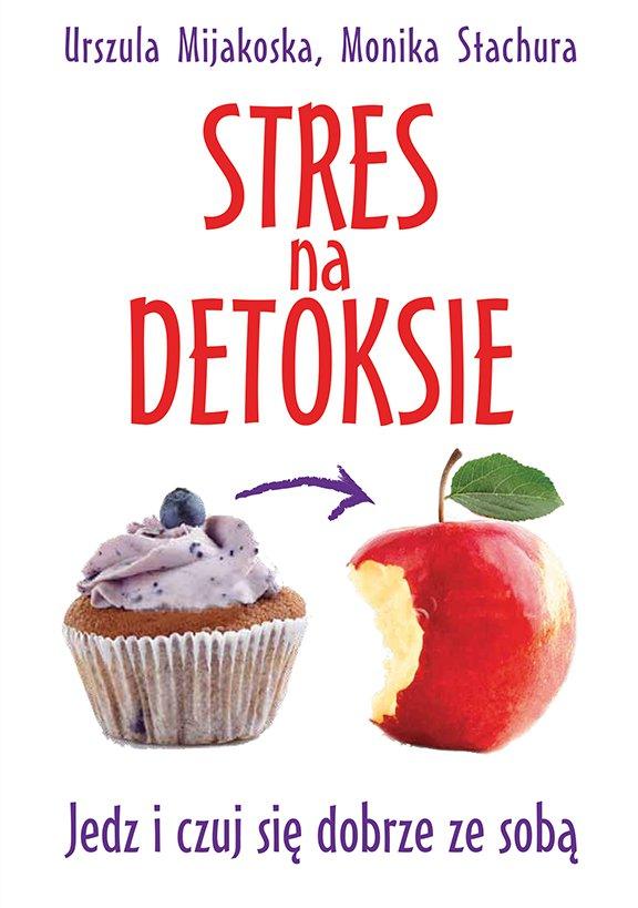 Stres na detoksie - Ebook (Książka na Kindle) do pobrania w formacie MOBI