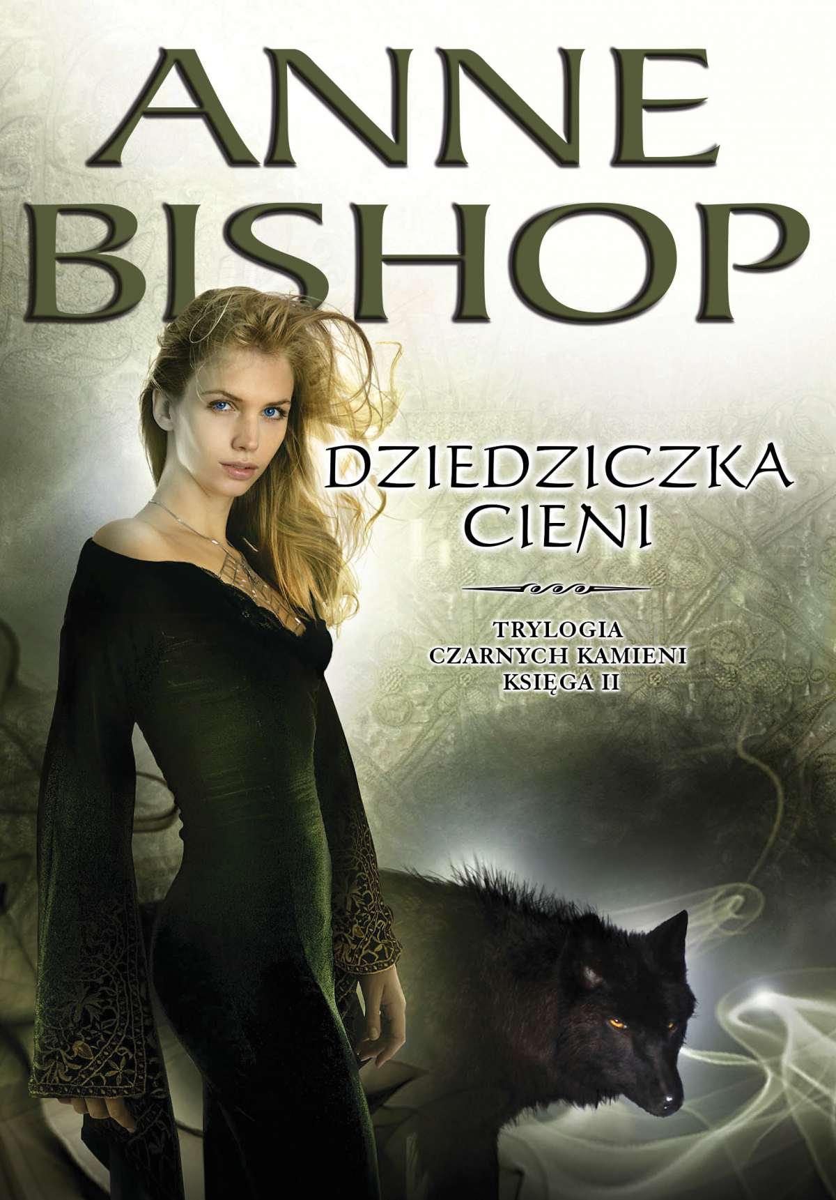 Dziedziczka cieni. Czarne Kamienie. Księga II - Ebook (Książka EPUB) do pobrania w formacie EPUB