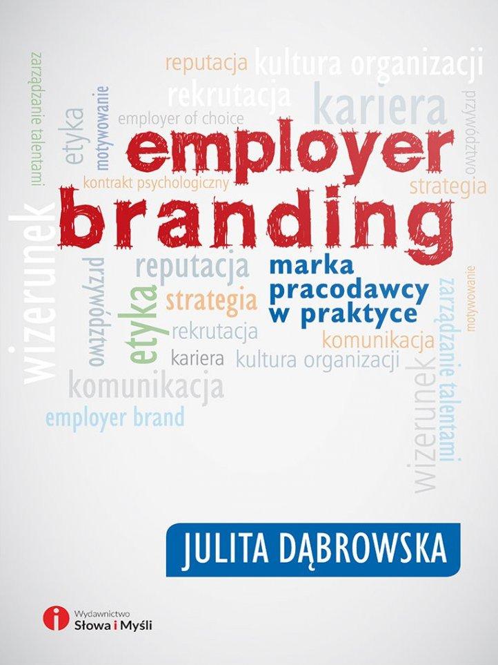 Employer branding. Marka pracodawcy w praktyce - Ebook (Książka na Kindle) do pobrania w formacie MOBI