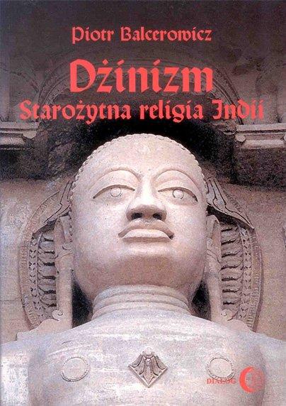 Dżinizm. Starożytna religia Indii - Ebook (Książka EPUB) do pobrania w formacie EPUB