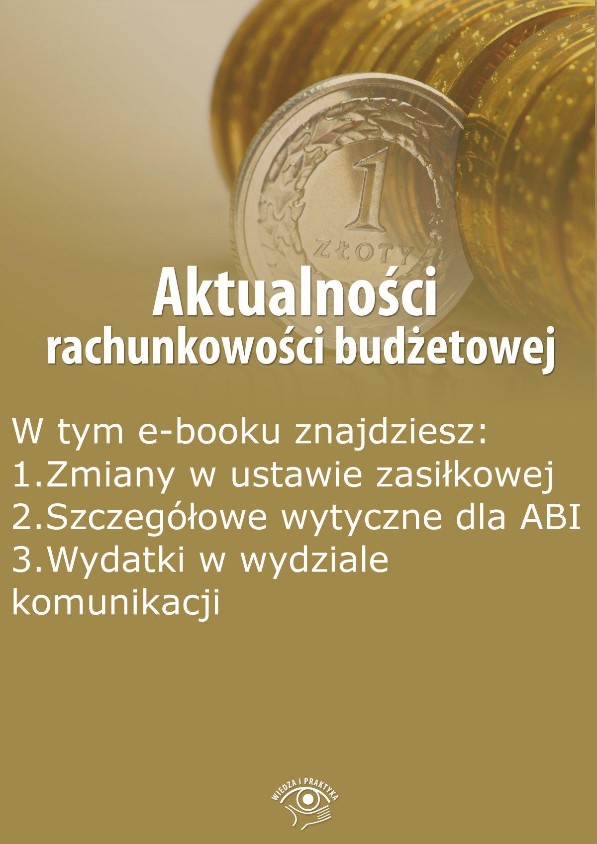 Aktualności rachunkowości budżetowej, wydanie lipiec-sierpień 2015 r. - Ebook (Książka EPUB) do pobrania w formacie EPUB