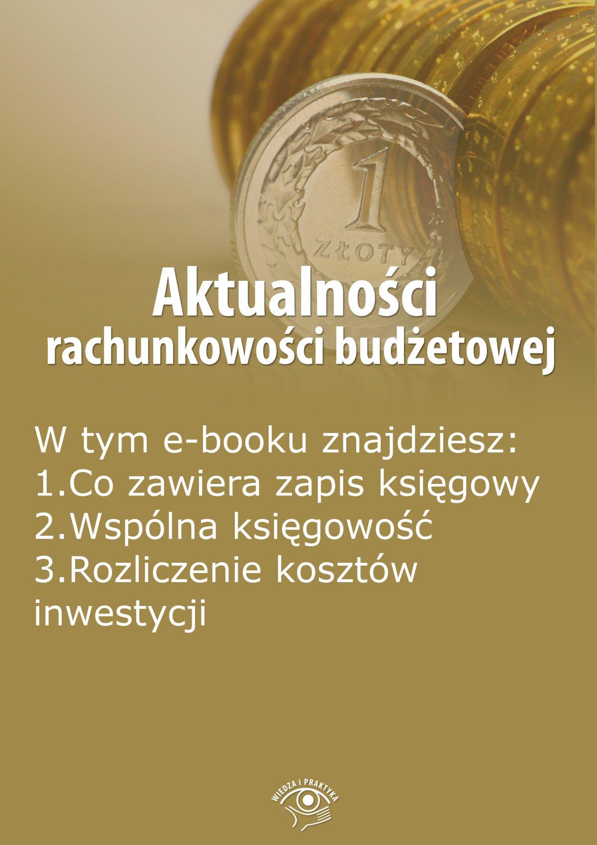 Aktualności rachunkowości budżetowej, wydanie październik 2015 r. - Ebook (Książka EPUB) do pobrania w formacie EPUB