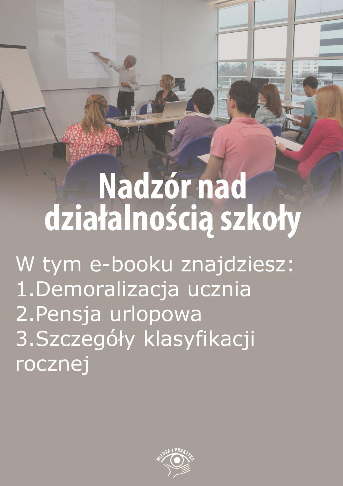 Nadzór nad działalnością szkoły, wydanie czerwiec 2015 r. - Ebook (Książka EPUB) do pobrania w formacie EPUB