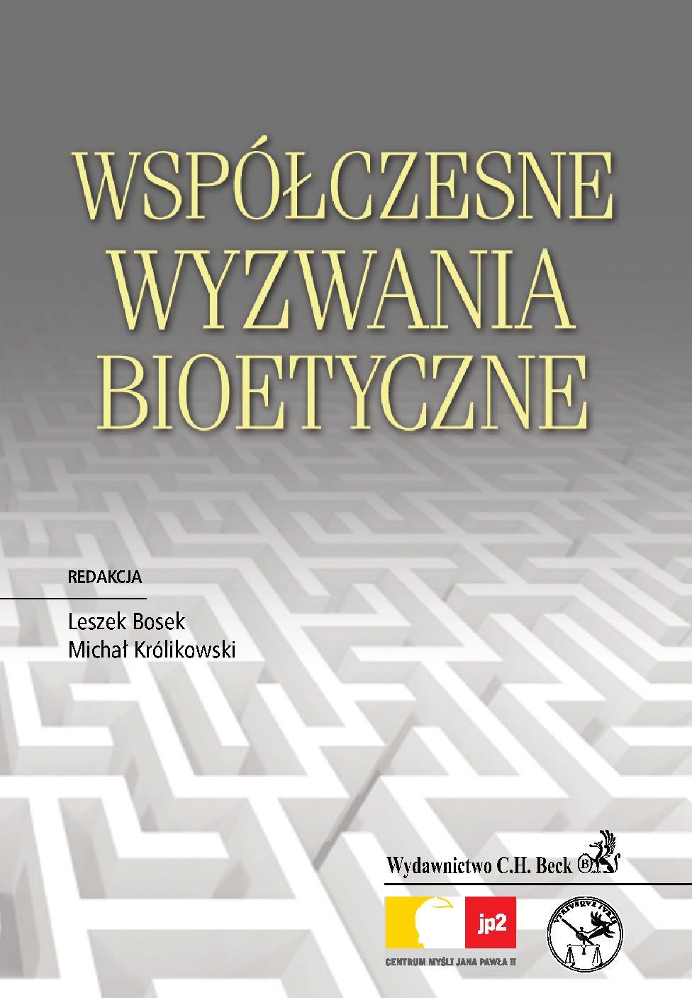 Współczesne wyzwania bioetyczne - Ebook (Książka PDF) do pobrania w formacie PDF