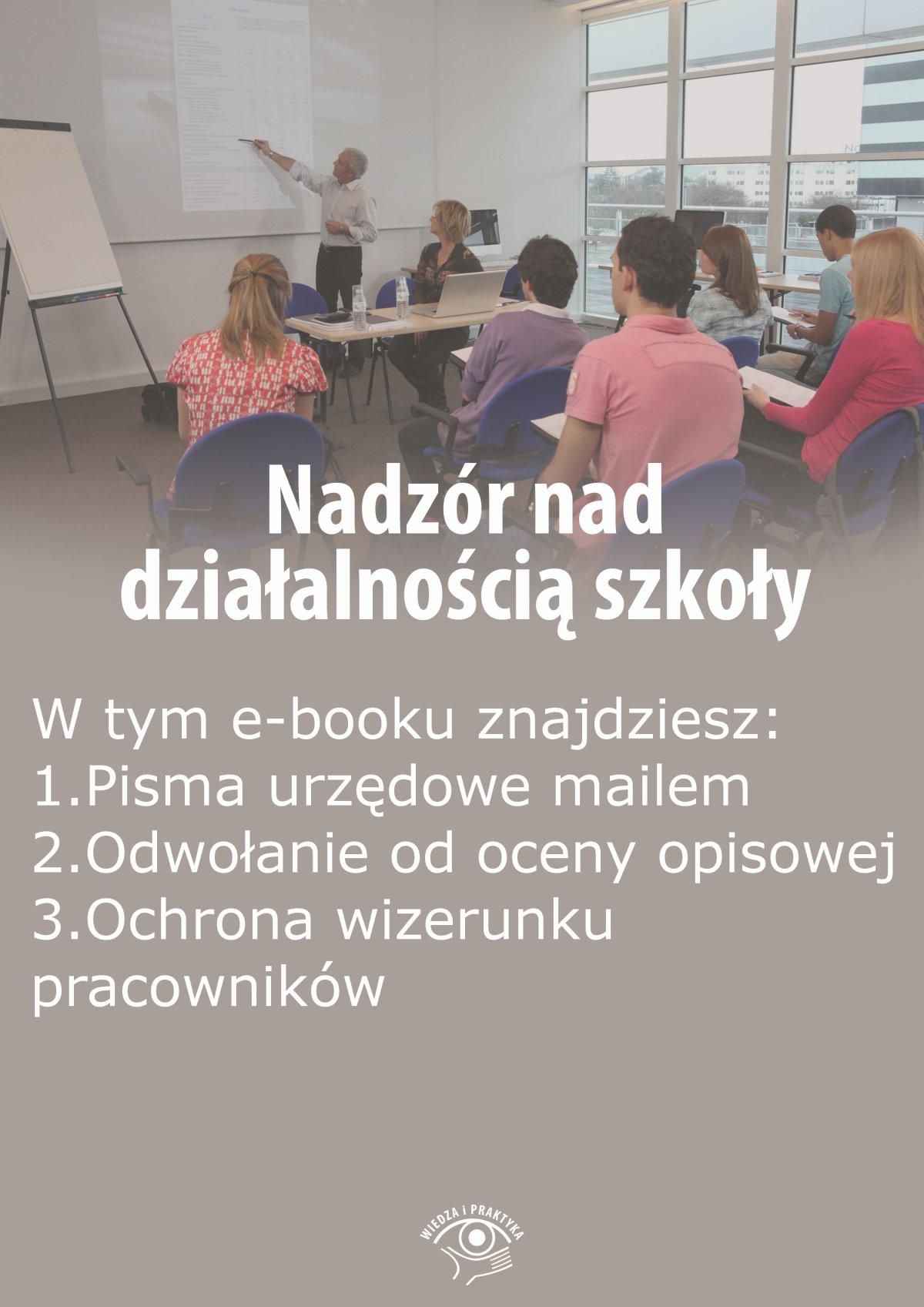 Nadzór nad działalnością szkoły, wydanie wrzesień-październik 2015 r. - Ebook (Książka EPUB) do pobrania w formacie EPUB
