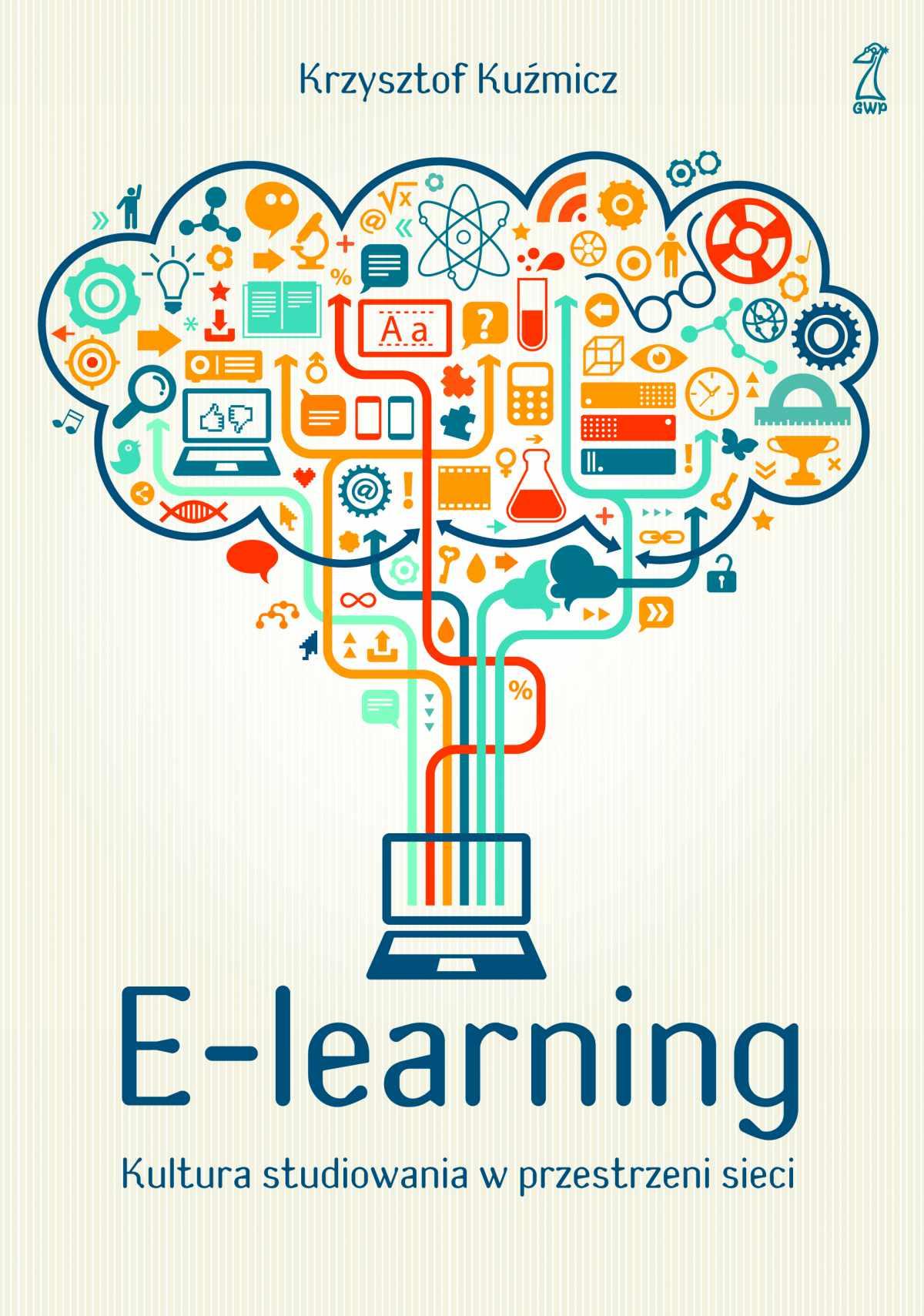 E-learning. Kultura studiowania w przestrzeni sieci - Ebook (Książka EPUB) do pobrania w formacie EPUB