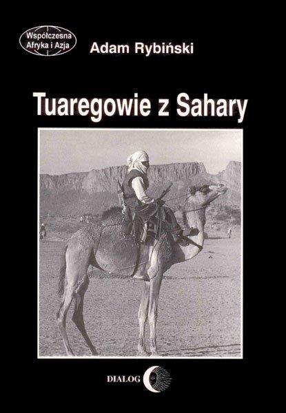 Tuaregowie z Sahary - Ebook (Książka na Kindle) do pobrania w formacie MOBI