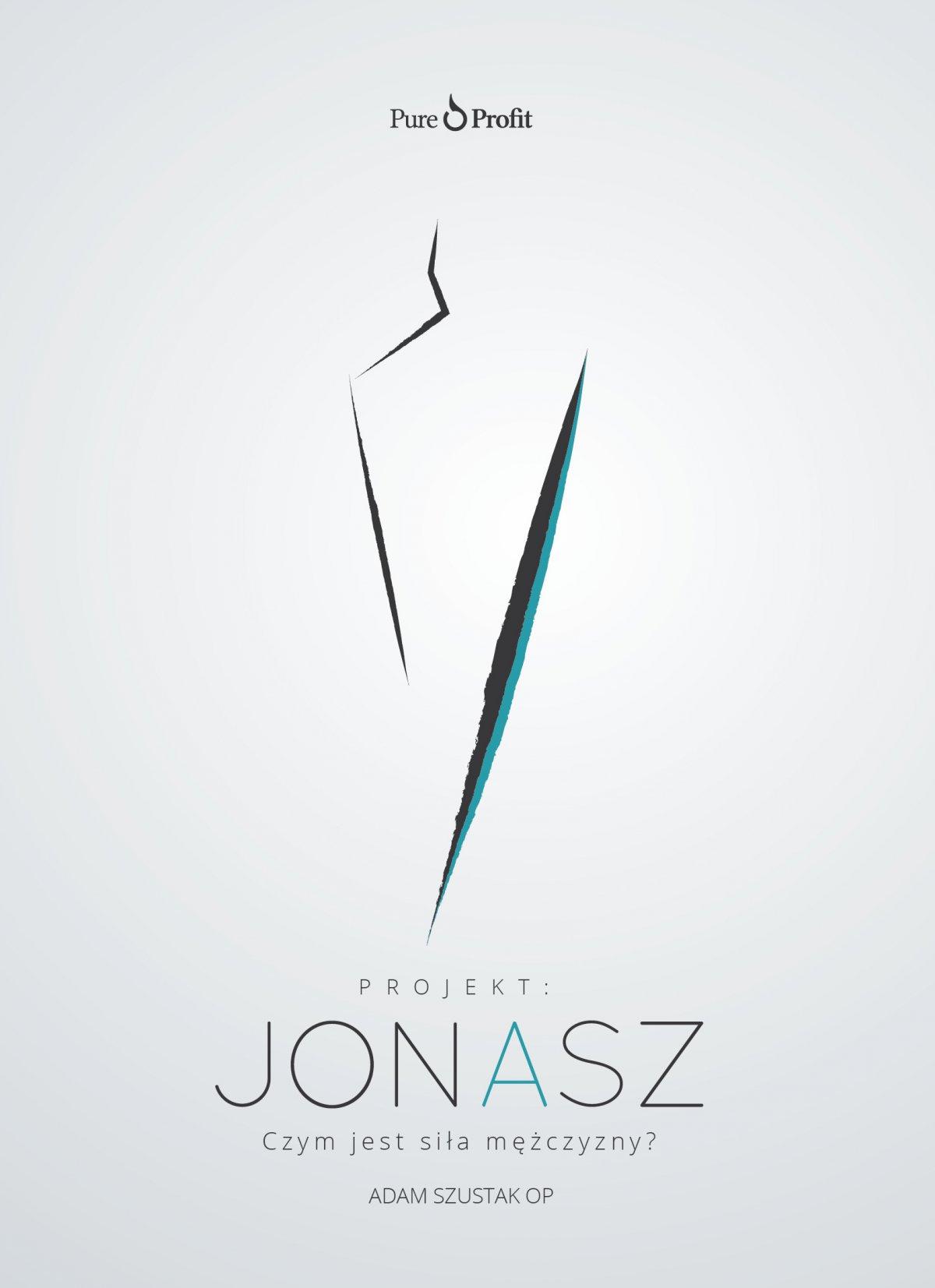 Projekt: JONASZ. Czym jest siła mężczyzny? - Audiobook (Książka audio MP3) do pobrania w całości w archiwum ZIP
