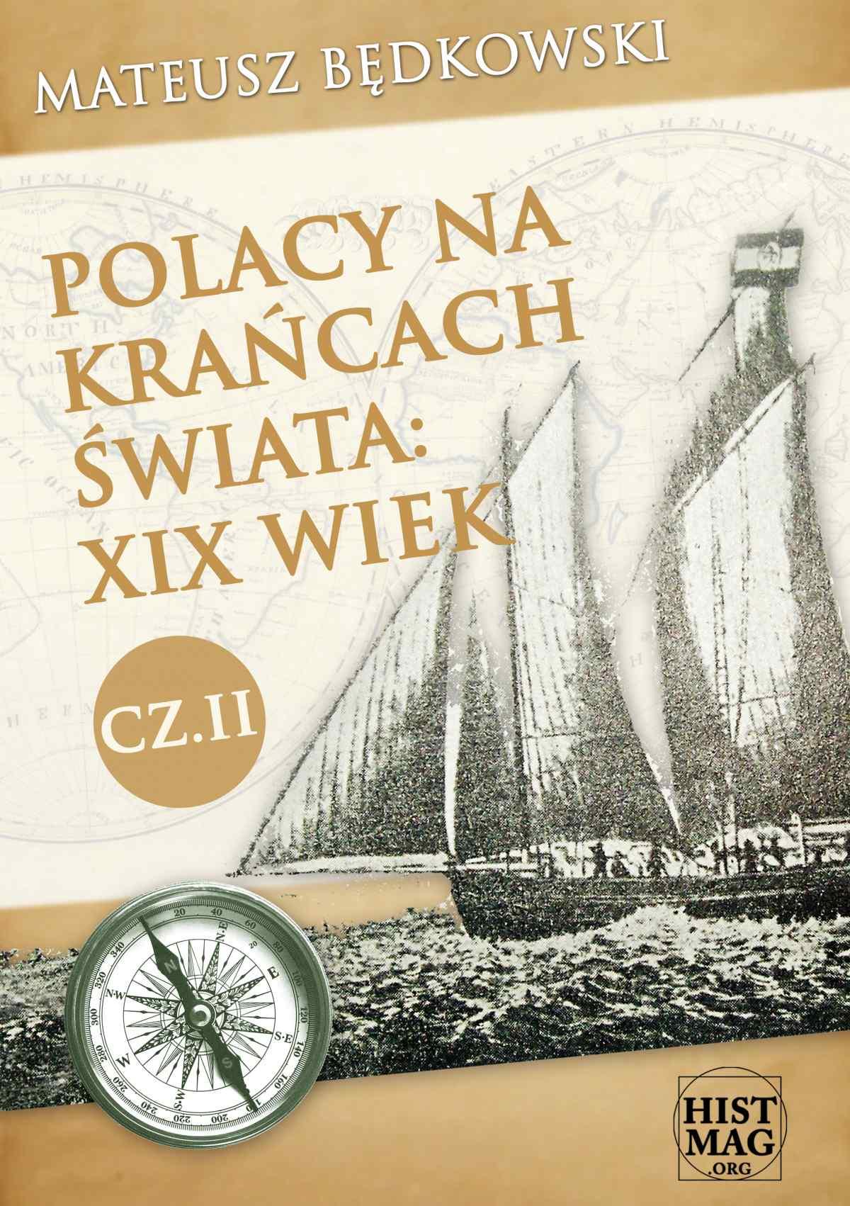 Polacy na krańcach świata: XIX wiek. Część II - Ebook (Książka EPUB) do pobrania w formacie EPUB