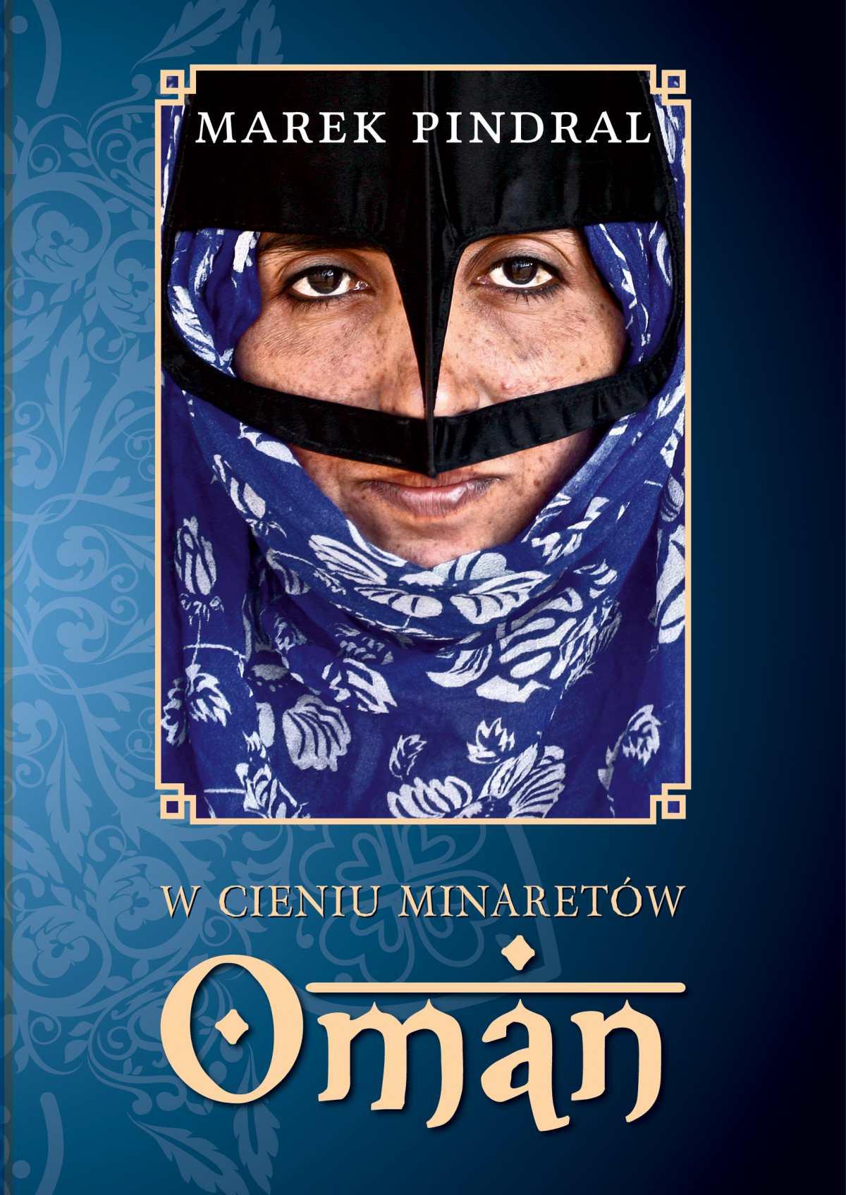 W cieniu minaretów – Oman - Ebook (Książka na Kindle) do pobrania w formacie MOBI
