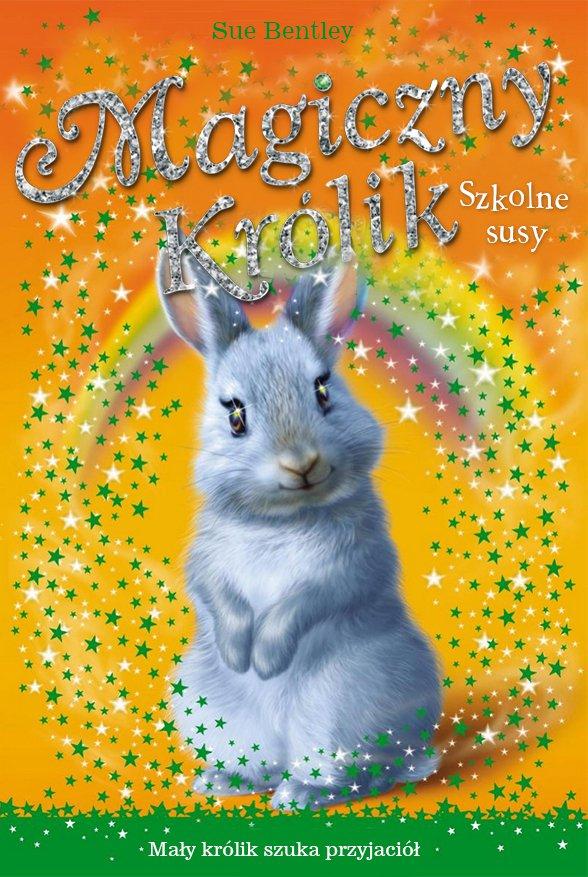 Szkolne susy. Magiczny królik - Ebook (Książka na Kindle) do pobrania w formacie MOBI