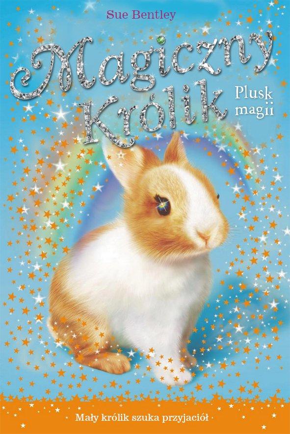 Plusk magii. Magiczny królik - Ebook (Książka na Kindle) do pobrania w formacie MOBI