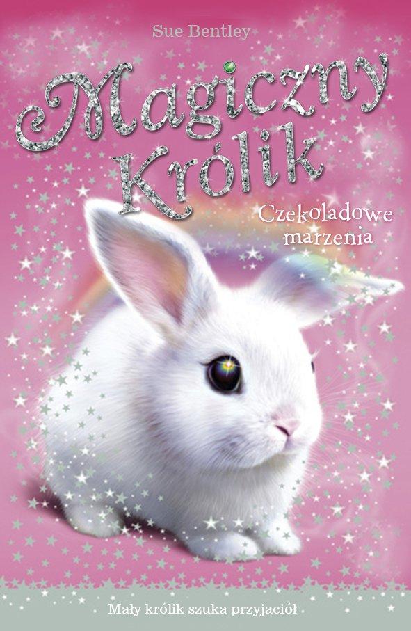 Czekoladowe marzenia. Magiczny królik - Ebook (Książka na Kindle) do pobrania w formacie MOBI