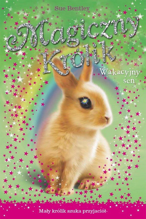Wakacyjny sen. Magiczny królik - Ebook (Książka na Kindle) do pobrania w formacie MOBI