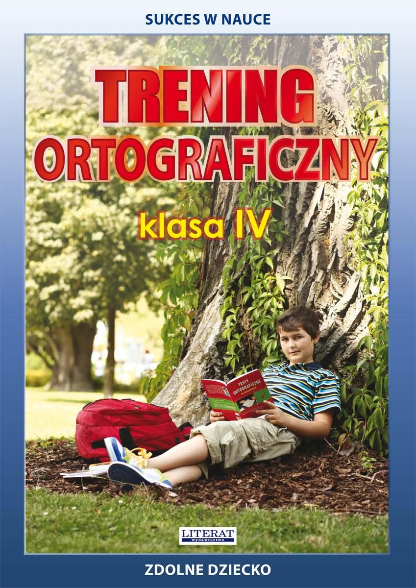 Trening ortograficzny. Klasa IV - Ebook (Książka PDF) do pobrania w formacie PDF