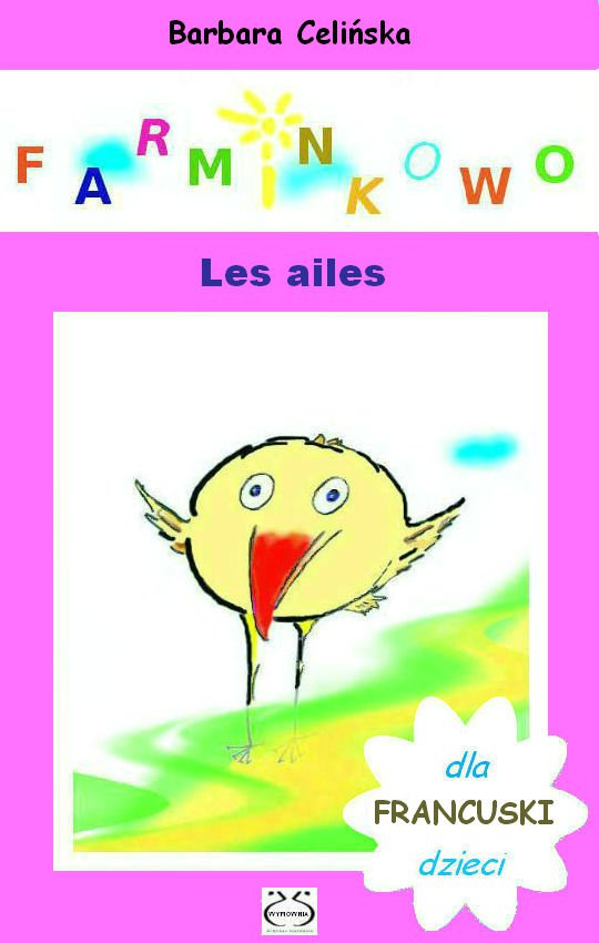 Farminkowo. Les ailes (Francuski dla dzieci) - Ebook (Książka PDF) do pobrania w formacie PDF