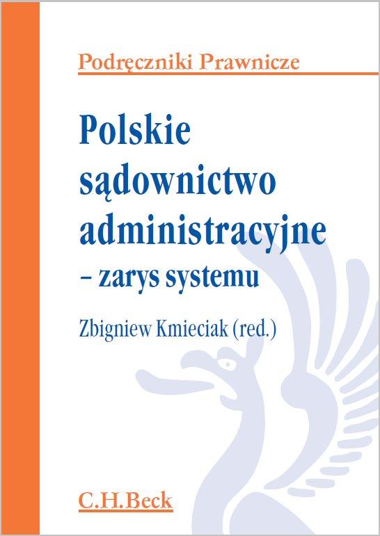 Polskie sądownictwo administracyjne - zarys systemu - Ebook (Książka PDF) do pobrania w formacie PDF