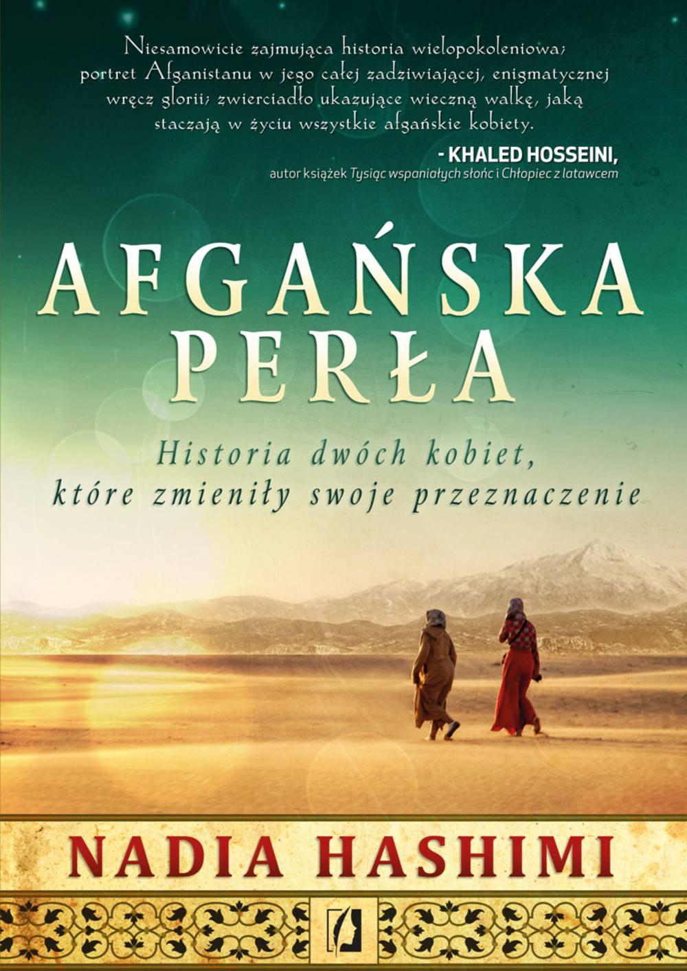 Afgańska perła. Historia dwóch kobiet, które zmieniły swoje przeznaczenie - Ebook (Książka na Kindle) do pobrania w formacie MOBI