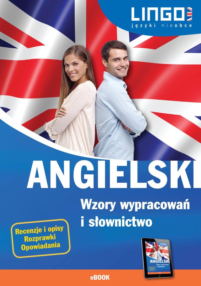 Angielski. Wzory wypracowań i słownictwo - Ebook (Książka PDF) do pobrania w formacie PDF