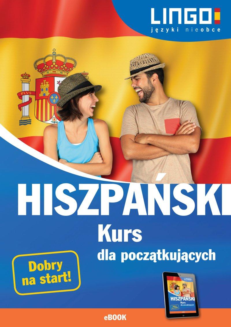 Hiszpański. Kurs dla początkujących - Ebook (Książka PDF) do pobrania w formacie PDF