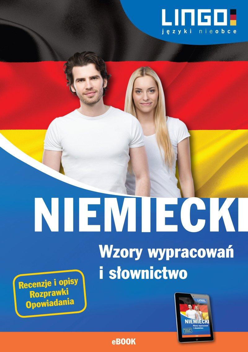Niemiecki. Wzory wypracowań i słownictwo - Ebook (Książka PDF) do pobrania w formacie PDF