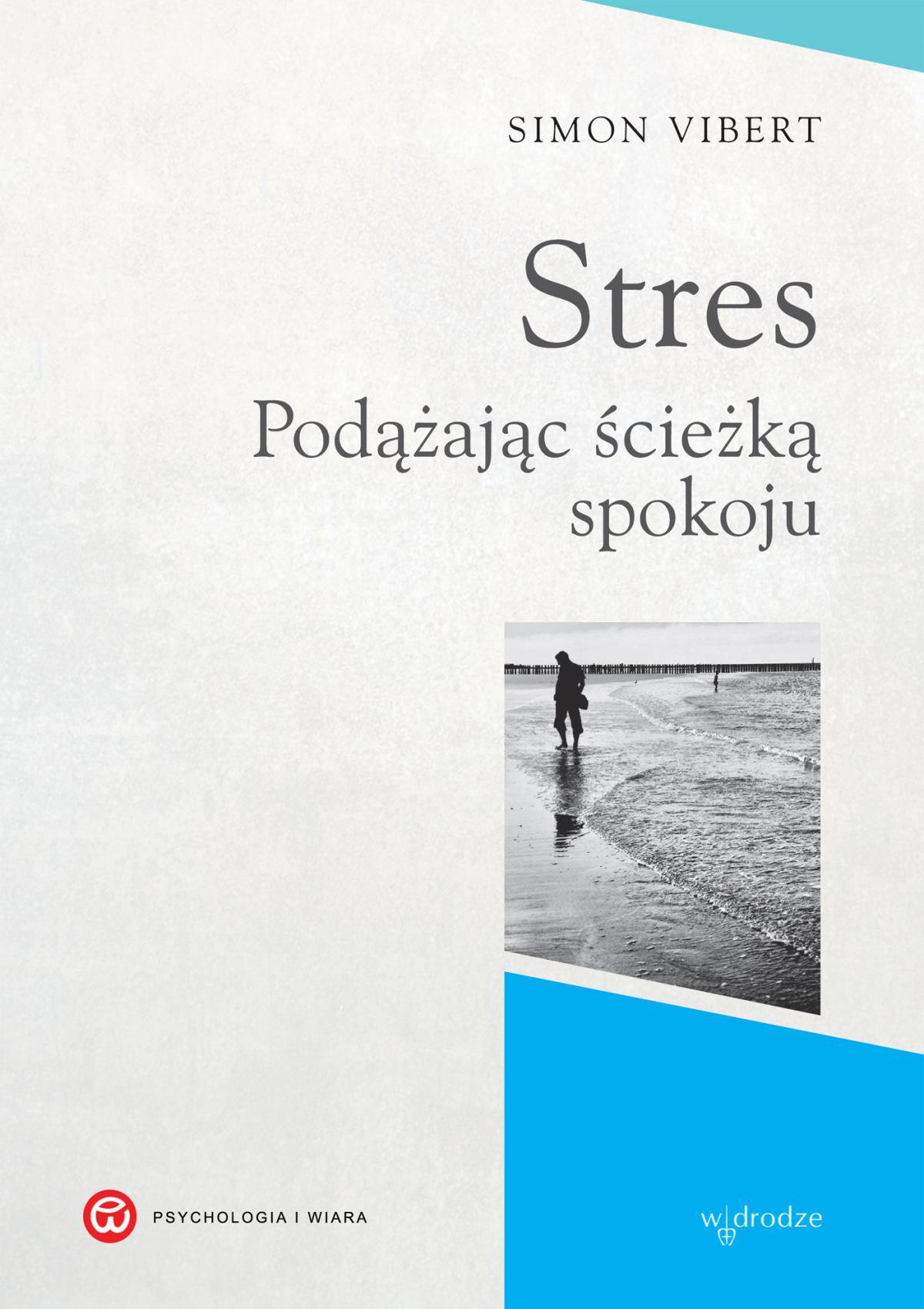 Stres. Podążając ścieżką spokoju - Ebook (Książka EPUB) do pobrania w formacie EPUB