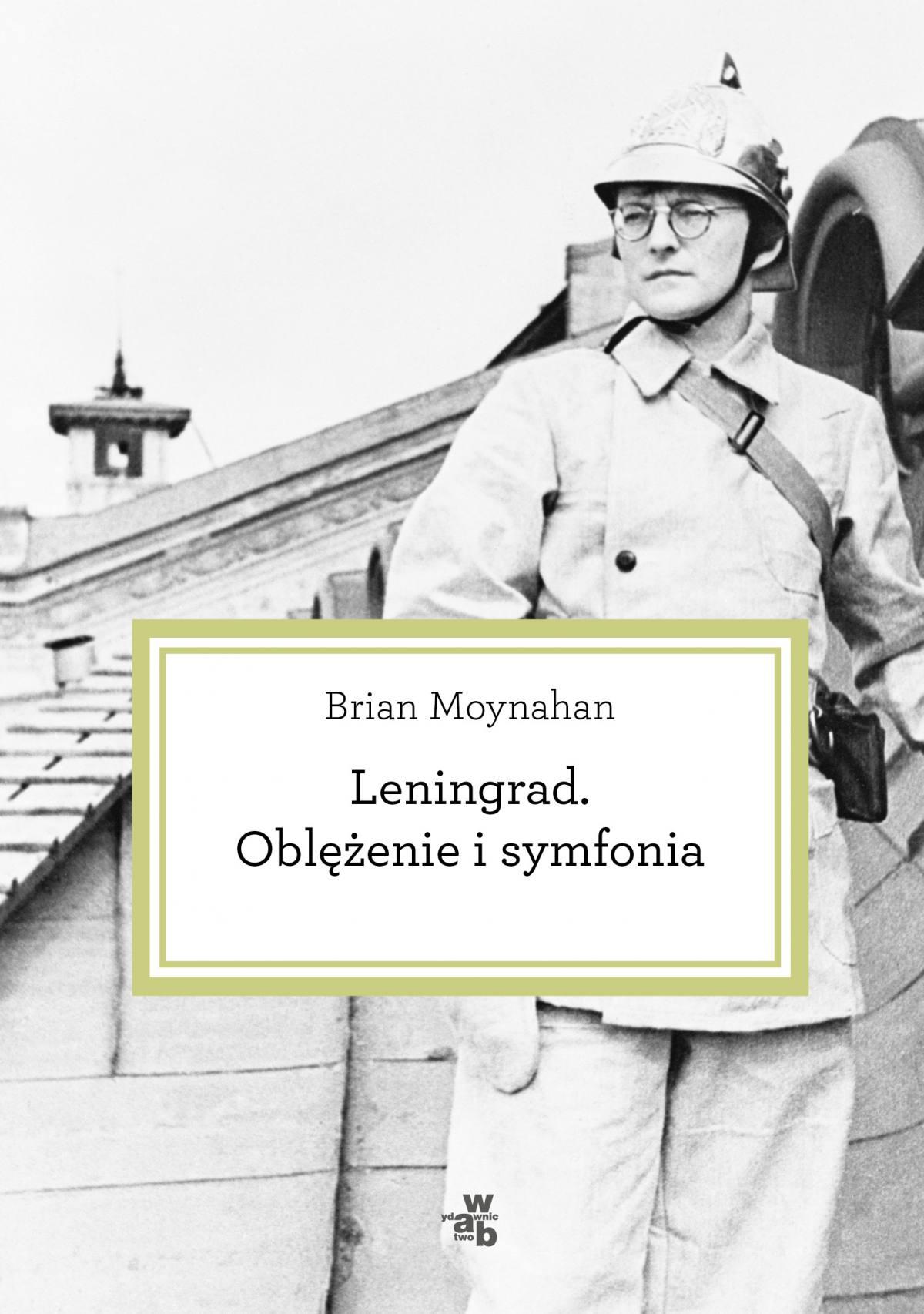 Leningrad. Oblężenie i symfonia - Ebook (Książka EPUB) do pobrania w formacie EPUB