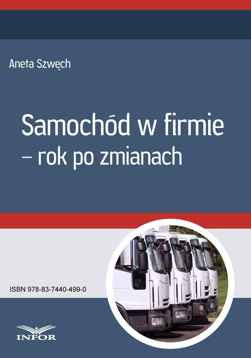Samochód w firmie – rok po zmianach - Ebook (Książka PDF) do pobrania w formacie PDF
