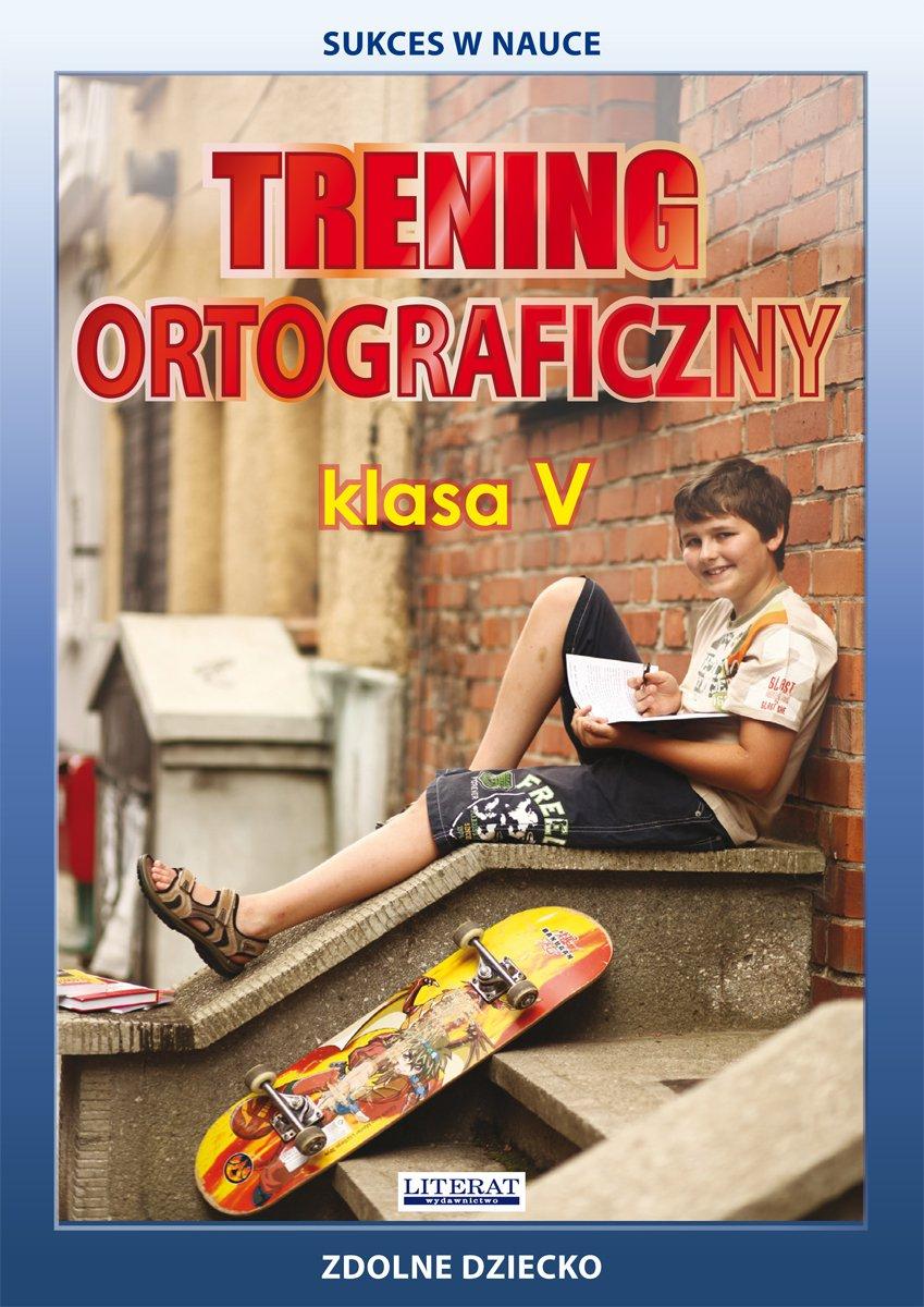 Trening ortograficzny. Klasa V - Ebook (Książka PDF) do pobrania w formacie PDF