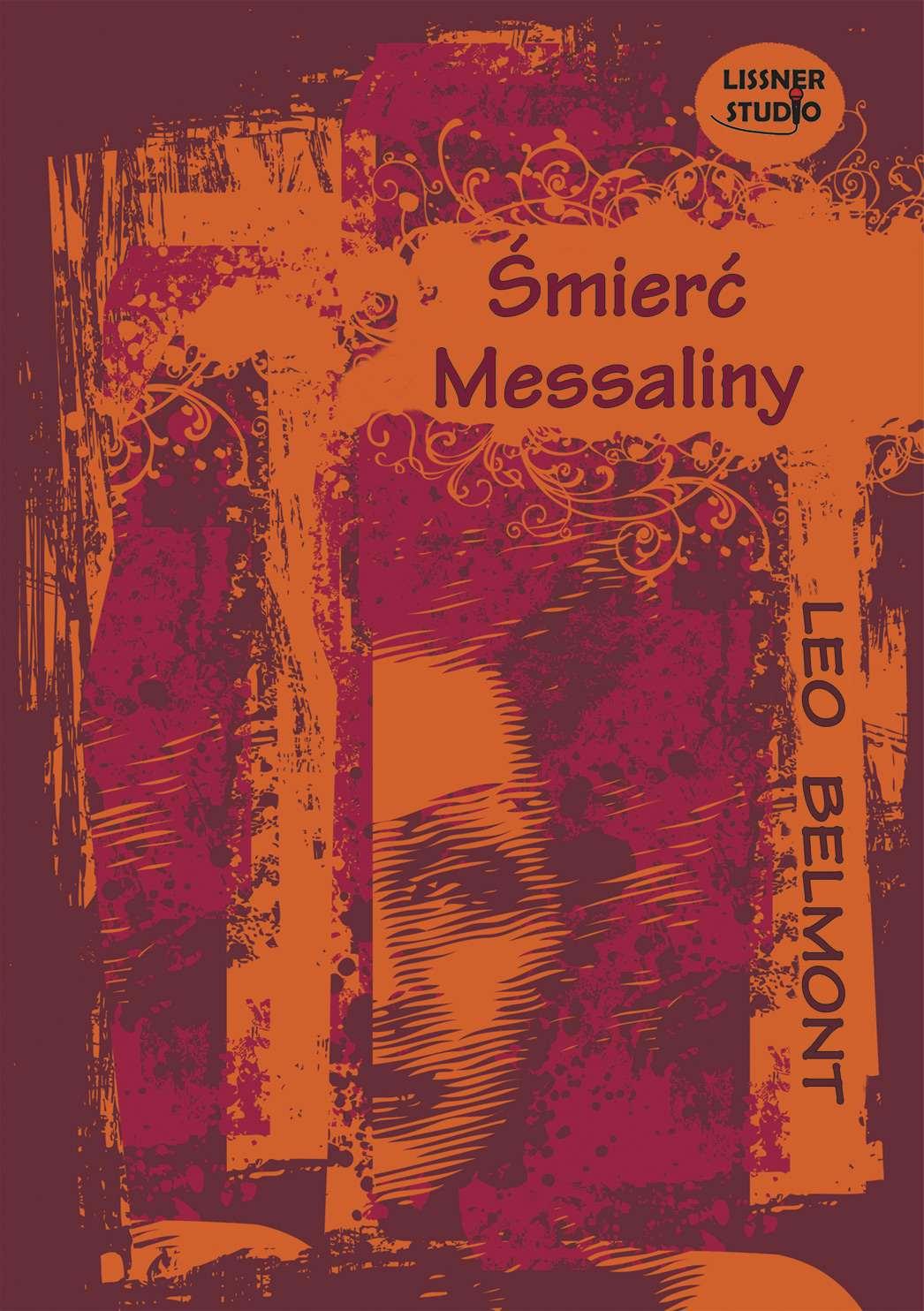 Śmierć Messaliny - Audiobook (Książka audio MP3) do pobrania w całości w archiwum ZIP