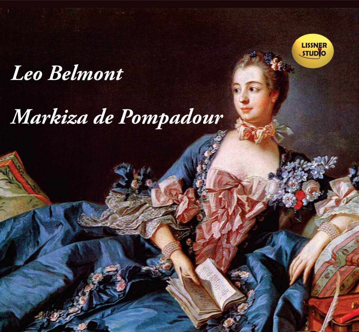 Markiza de Pompadour - Audiobook (Książka audio MP3) do pobrania w całości w archiwum ZIP