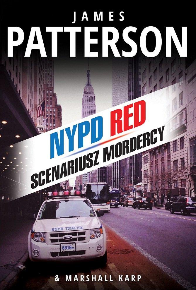 Scenariusz mordercy - James Patterson, Marshall Karp