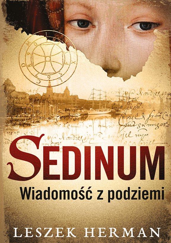 Sedinum. Wiadomość z podziemi - Ebook (Książka EPUB) do pobrania w formacie EPUB