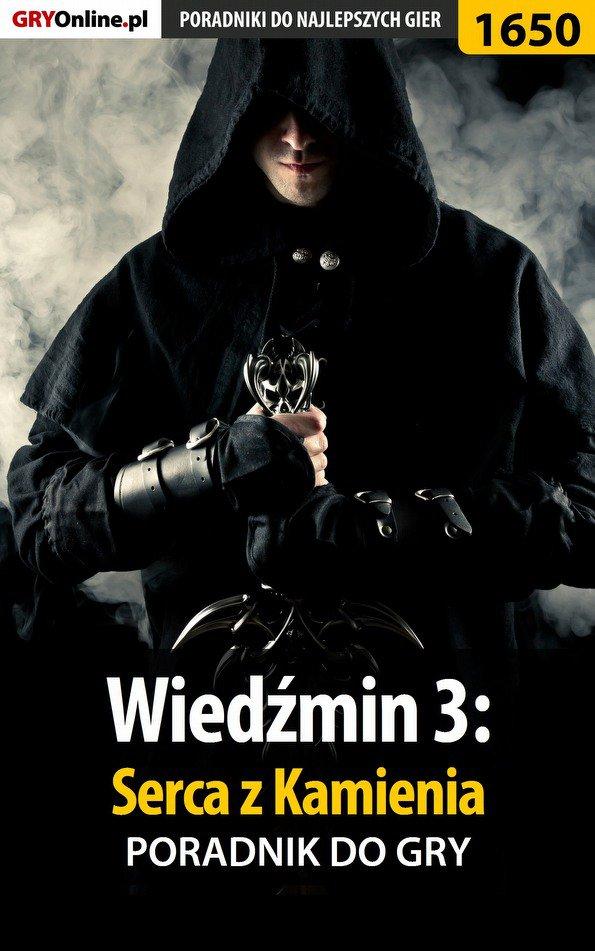 Wiedźmin 3: Serca z Kamienia - poradnik do gry - Ebook (Książka PDF) do pobrania w formacie PDF