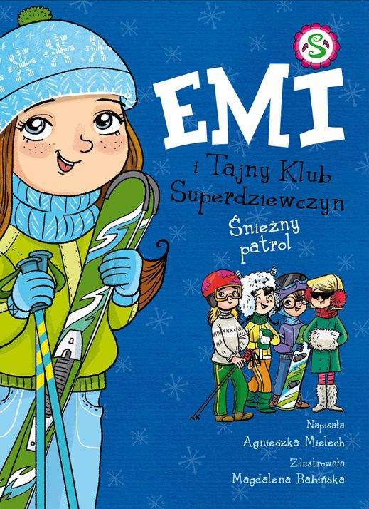 Emi i Tajny Klub Superdziewczyn. Śnieżny patrol - Ebook (Książka na Kindle) do pobrania w formacie MOBI