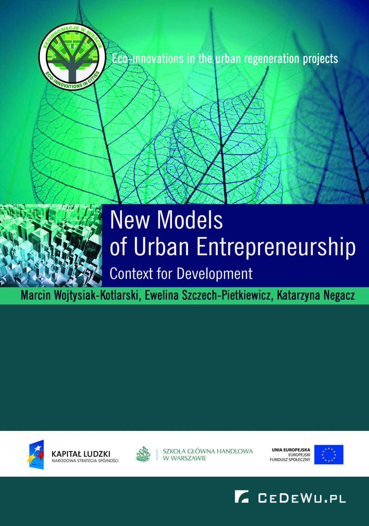 New Models of Urban Entrepreneurship. Context for Development - Ebook (Książka EPUB) do pobrania w formacie EPUB